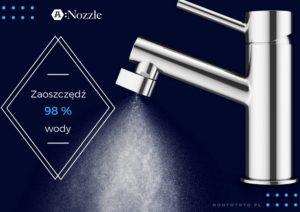nozzle, nozzle polska, oootototo, zaoszczedz 98% wody